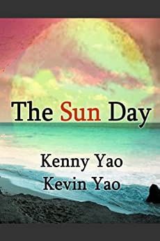 The Sun Day by [Yao, Kenny, Yao, Kevin]