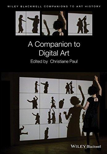 A Companion to Digital Art (Blackwell Companions to Art History)