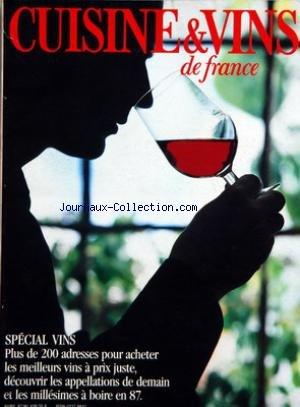 CUISINE ET VINS DE FRANCE [No 428] du 01/04/1987 - SPECIAL VINS - 200 ADRESSES - LAFITE-ROTHSCHILD - PROVENCE-COTE-D'AZUR - LANGUEDOC-ROUSSILLON
