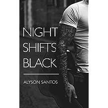 Night Shifts Black (NSB Book 1) (English Edition)