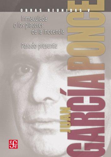 Obras reunidas, V. Novelas (Literatura nº 5) por Juan García Ponce