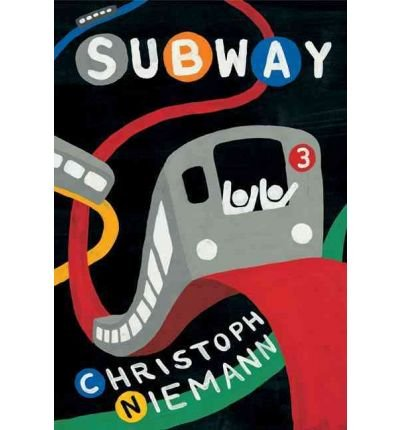 [(Subway )] [Author: Christoph Niemann] [Jul-2010]