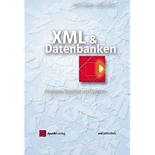 XML & Datenbanken. Konzepte, Sprachen und Systeme