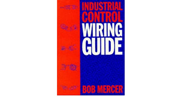 industrial control wiring guide amazon co uk r b mercer rh amazon co uk industrial control wiring guide pdf