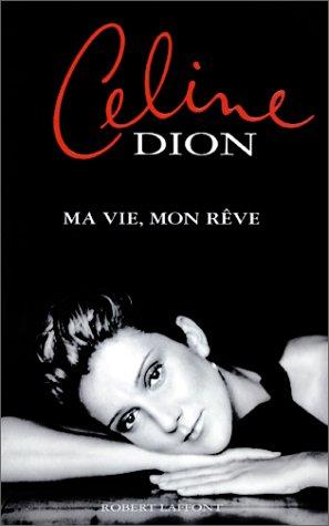 Ma vie, mon rêve par Céline DION