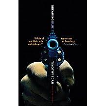 Breaking Blue by Timothy Egan (2004-08-17)
