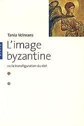 L'image byzantine ou la transfiguration du réel
