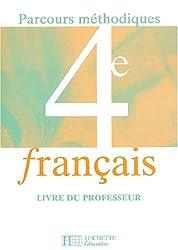 Parcours méthodiques : Français, 4e (Manuel du professeur)