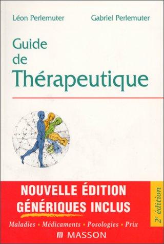 Guide de thérapeutique, 2e édition
