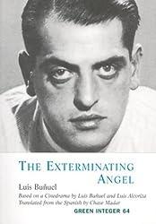 EXTERMINATING ANGEL, THE (Green Integer)