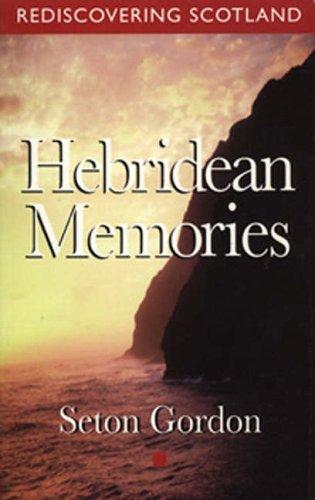 Hebridean Memories (Rediscovering Scotland)