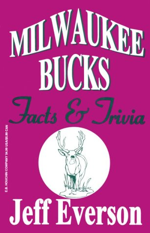 Milwaukee Bucks Facts & Trivia por Jeff Everson