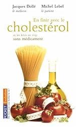En finir avec le cholestérol et les kilos en trop : Sans médicament