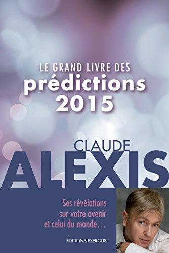 Le grand livre des prédictions 2015
