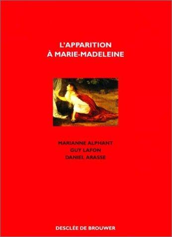 L'Apparition à Marie-Madeleine par Marianne Alphant