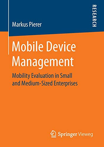 Mobile Device Management: Mobility Evaluation in Small and Medium-Sized Enterprises