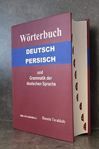 Wörterbuch Deutsch-Persisch und Grammatik der deutschen Sprache