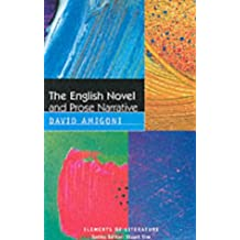 The English Novel and Prose Narrative (Elements of Literature)