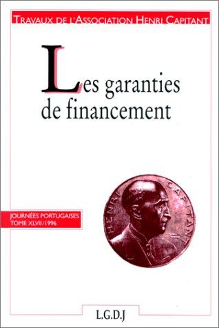 Les garanties de financement, tome 47