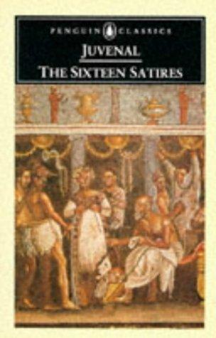 The Sixteen Satires (Classics)