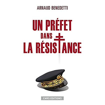 Un préfet dans la résistance (HISTOIRE)