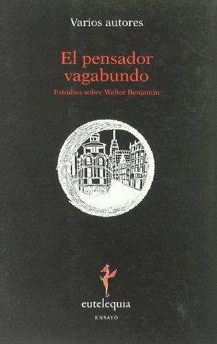 Pensador Vagabundo,El (Ensayo)