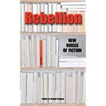Title: Rebellion New Voices of Fiction