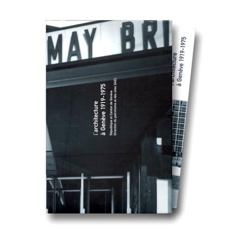 L'architecture à Genève, 1919-1975 : Description
