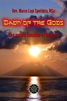Descargar PDF Dawn of the Gods: The untold timeline of Genesis
