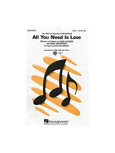 All You Need Is Love (2-Part) - 2 Parts Voices + piano - CHORAL SCORE