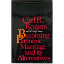 Becoming partners; marriage and its alternatives,