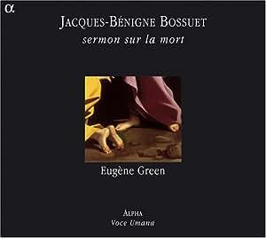 Jacques-Bénigne Bossuet / Sermont sur la mort