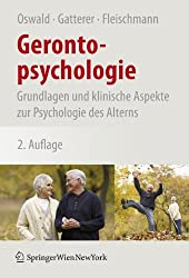 Gerontopsychologie: Grundlagen und klinische Aspekte zur Psychologie des Alterns