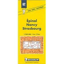 Carte routière : Epinal - Nancy - Strasbourg, 62, 1/200000