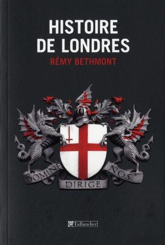 Histoire de Londres : Aux sources d'une identité contradictoire