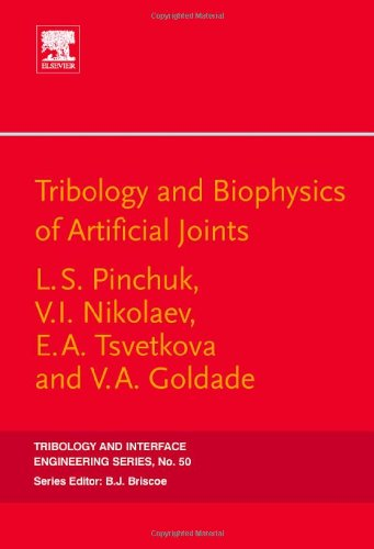 Tribology and Biophysics of Artificial Joints (Tribology and Interface Engineering)