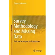 Survey Methodology and Missing Data: Tools and Techniques for Practitioners