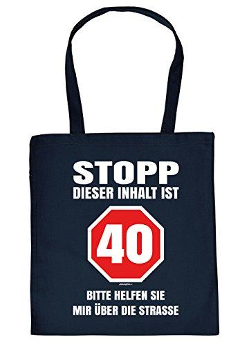 (Stoffbeutel/Spaß-Tasche/Sprüche-Tasche Thema Geburtstag: Stopp Dieser Inhalt ist 40 Bitte helfen sie mir über die Straße)
