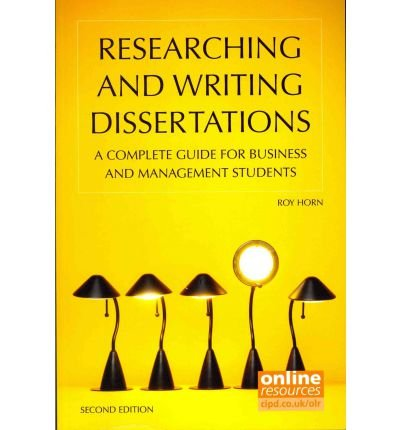 (RESEARCHING AND WRITING DISSERTATIONS : A COMPLETE GUIDE FOR BUSINESS AND MANAGEMENT STUDENTS) BY HORN, ROY[ AUTHOR ]Paperback 02-2012