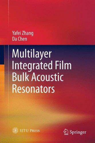 Multilayer Integrated Film Bulk Acoustic Resonators
