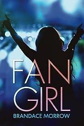 Fan Girl: A Rocker Romance (Los Rancheros Book 1)