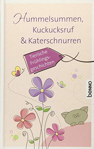 Hummelsummen, Kuckucksruf & Katerschnurren: Tierische Frühlingsgeschichten