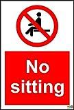 No sitting sign - Self adhesive sticker 200mm x 150mm