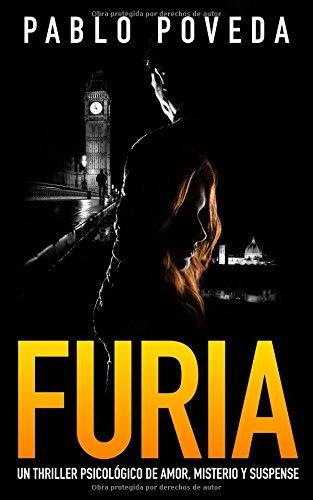 Furia: Un thriller psicológico de amor, misterio y suspense (Suspenso...