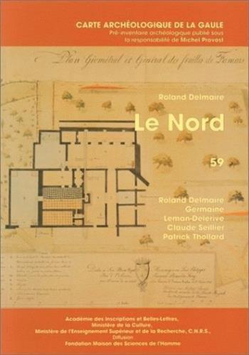 La carte archéologique de la Gaule. Le Nord