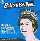 Songtexte von Bollock Brothers - Blood, Sweat and Beers....?