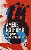 Stupeur et tremblements (Le Livre de Poche)