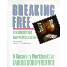 [(Breaking Free: A Recovery Workbook for Facing Codependence)] [Author: Pia Mellody] published on (November, 1990)