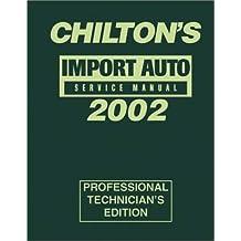 Chilton's Import Auto Service Manual 2002