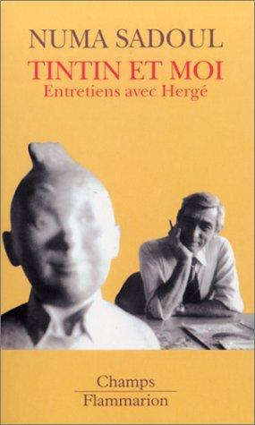 Tintin et moi : Entretiens avec Hergé